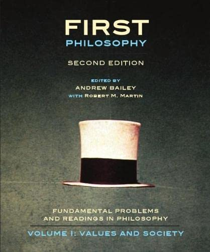 9781551119724: First Philosophy I: Values and Society - Second Edition: Fundamental Problems and Readings in Philosophy