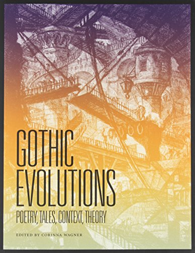 9781551119816: Gothic Evolutions: Poetry, Tales, Context, Theory