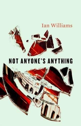 Not Anyone's Anything (1551119951) by Ian Williams