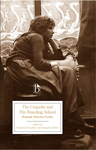9781551119984: The Coquette and the Boarding School (Broadview Editions)