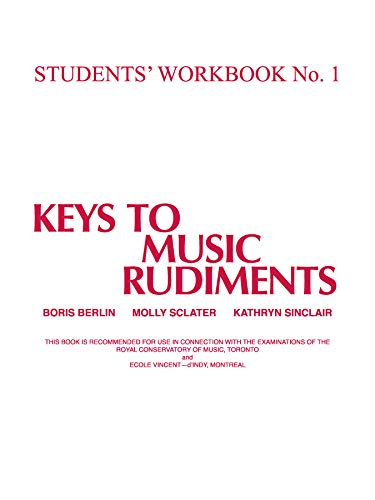 9781551220192: Keys to Music Rudiments: Students' Workbook No. 1