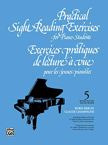 Practical Sight Reading Exercises for Piano Students,: Boris Berlin