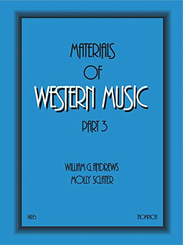 Materials of Western Music Format: Book: By William G.