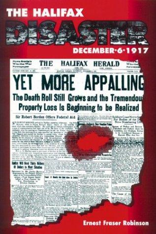 9781551250076: The Halifax Disaster : December 6, 1917
