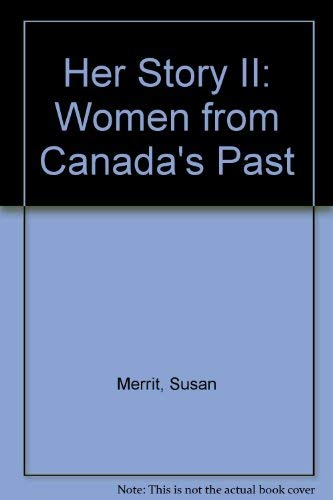 9781551250229: Her Story II: Women from Canada's Past