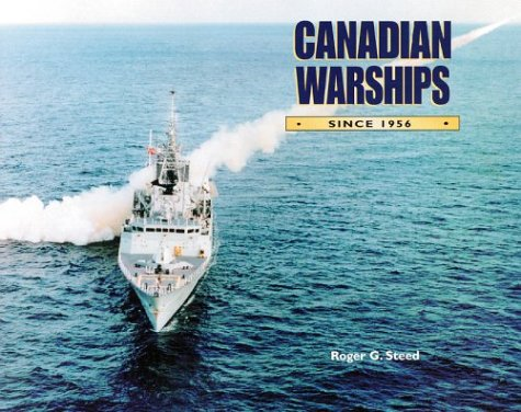 9781551250250: Canadian Warships Since 1956