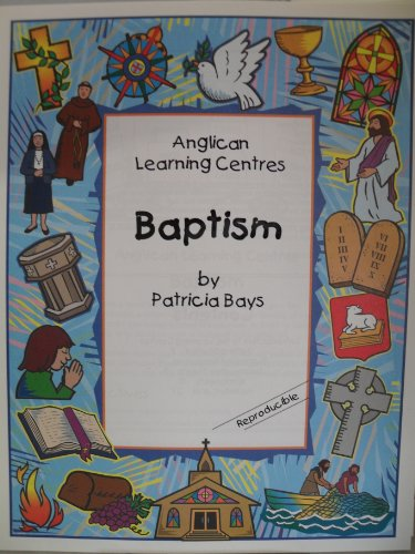 9781551263298: Anglican Learning Centres - Baptism: Individualised Activites for Children