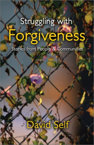 9781551263953: Struggling with Forgiveness: Stories from People & Communities