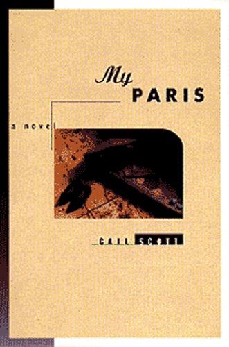 9781551280684: My Paris: A Novel