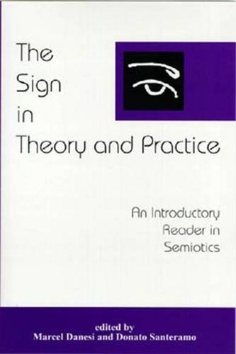 Sign in Theory and Practice: Danesi, Marcel; Titone, Renzo