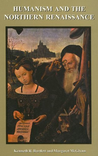 9781551301785: Humanism and the Northern Renaissance