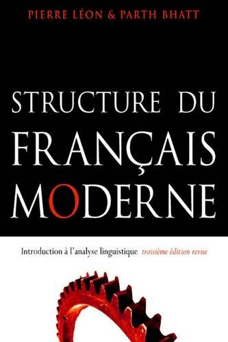 9781551302423: Structure Du Francais Moderne: Trosieme Edition Revue : Introduction a l'analyse linguistique