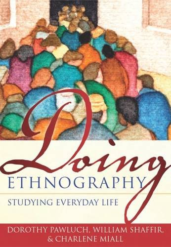 9781551302454: Doing Ethnography: Studying Everyday Life