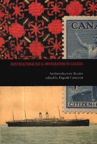 Multiculturalism and Immigration in Canada: An Introductory Reader: Cameron, Elspeth