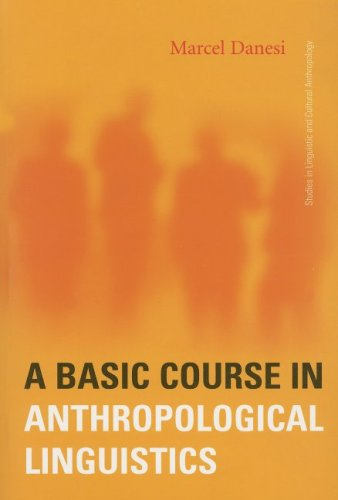 9781551302522: A Basic Course in Anthropological Linguistics (Studies in Linguistic and Cultural Anthropology)