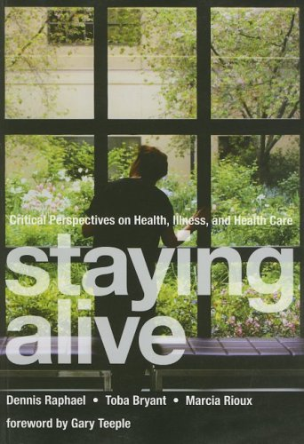9781551302966: Staying Alive: Critical Perspectives on Health, Illness, and Health Care