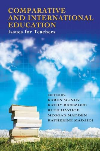 Comparative and International Education : Issues for Teachers: Madjidi, Kathy