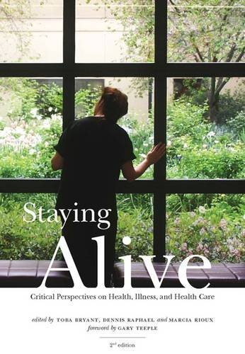 9781551303703: Staying Alive: Critical Perspectives on Health, Illness, and Health Care