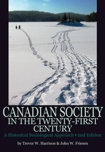Canadian Society in the Twenty-First Century: A: Harrison, Trevor W.,