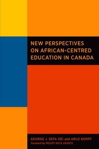 9781551304175: New Perspectives on African-centred Education in Canada