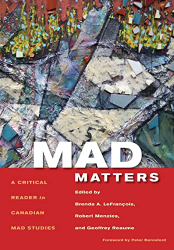 9781551305349: Mad Matters: A Critical Reader in Canadian Mad Studies