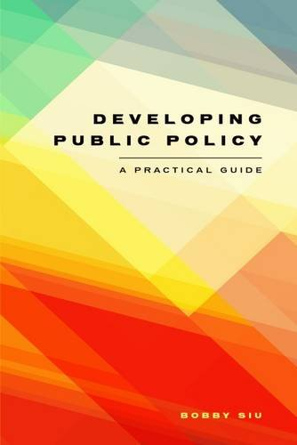 9781551305493: Developing Public Policy: A Practical Guide