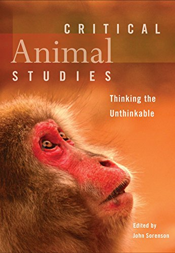 9781551305639: Critical Animal Studies: Thinking the Unthinkable