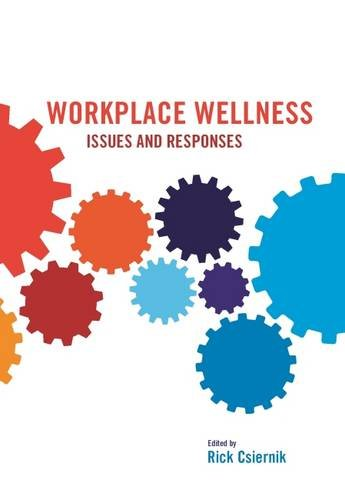 9781551305714: Workplace Wellness: Issues and Responses