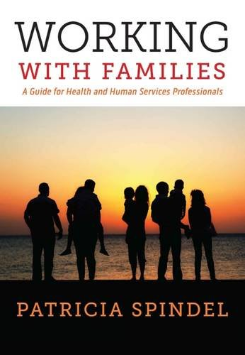 9781551307176: Working With Families: A Guide for Health and Human Services Professionals