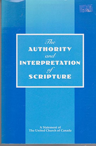 The Authority and Interpretation of Scripture: A: n/a