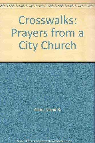 9781551340111: Crosswalks: Prayers from a City Church