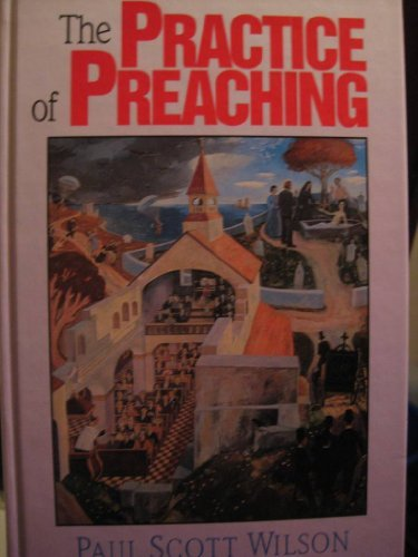 9781551340357: The Practice of Preaching