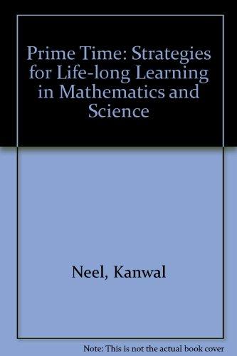 Prime Time: Strategies for Life-long Learning in: Neel, Kanwal; etc.