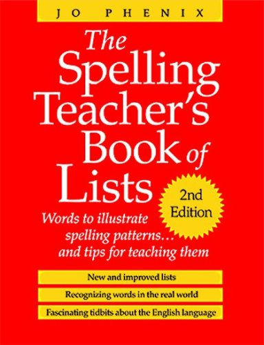 The Spelling Teacher's Book of Lists: Jo Phenix