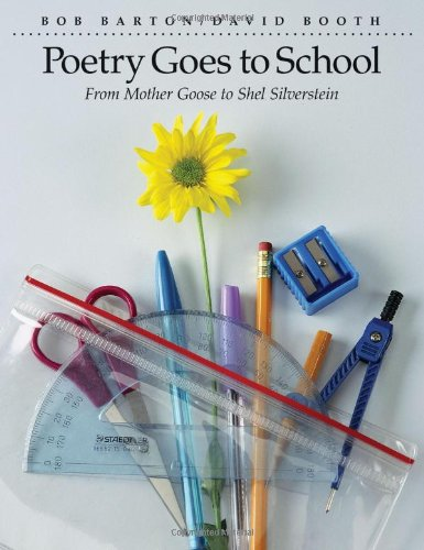 9781551381619: Poetry Goes to School: From Mother Goose to Shel Silverstein