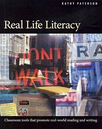 9781551382043: Real Life Literacy: Classroom Tools that Promote Real-World Reading and Writing