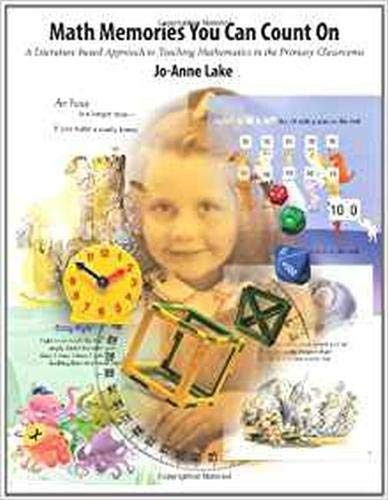 9781551382272: Math Memories You Can Count On: A Literature-Based Approach to Teaching Mathematics in Primary Classrooms
