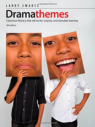 9781551383002: Dramathemes, 4th edition: Classroom Literacy that Will Excite, Surprise, and Stimulate Learning