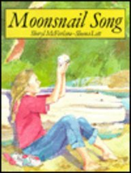 Moonsnail Song (1551430088) by Sheryl McFarlane; Sheena Lott