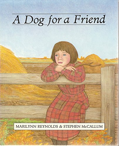 9781551430188: A Dog for a Friend