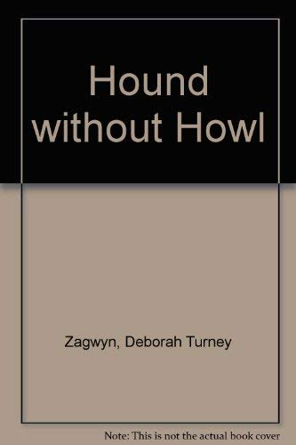 9781551430195: Hound Without Howl