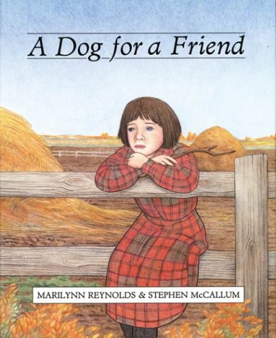 9781551430201: A Dog for a Friend