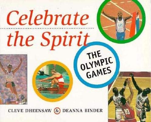 9781551430669: Celebrate the Spirit: The Olympic Games
