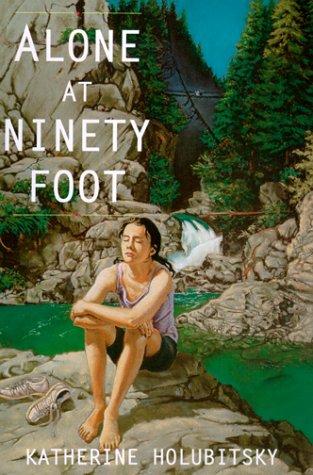 9781551431277: Alone at Ninety Foot