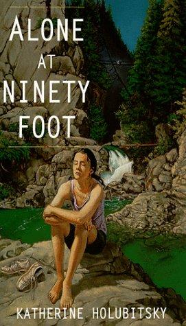 9781551431291: Alone at Ninety Foot