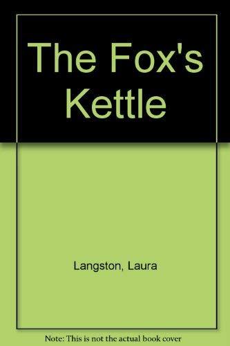 9781551431307: Fox's Kettle, The