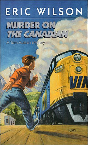 9781551431512: Murder on the Canadian (Tom Austen Mysteries #1)