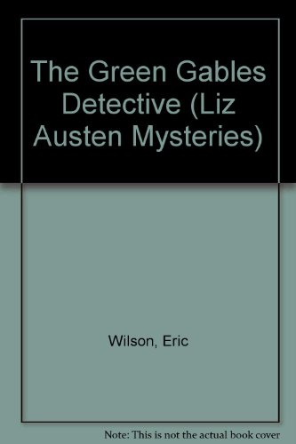 9781551431895: The Green Gables Detectives