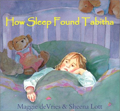 How Sleep Found Tabitha: De Vries, Maggie