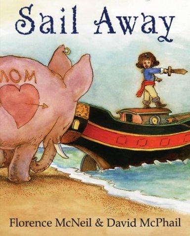 9781551432021: Sail Away
